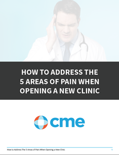 How to Address the 5 Areas of Pain When Opening A New Clinic.png